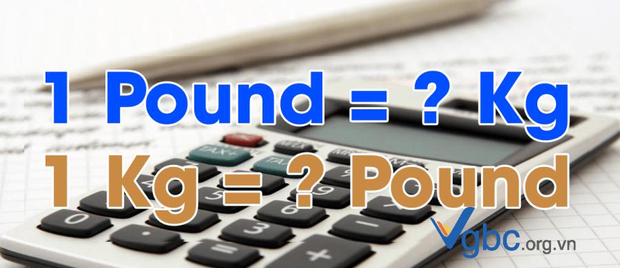 1 pound bằng bao nhiêu kg